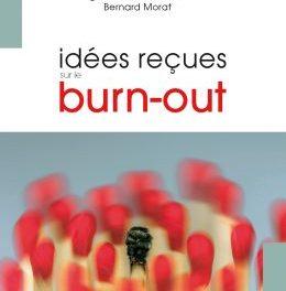 «Idées reçues sur le burn-out» paru le 11 mai 2017 aux Editions le Cavalier Bleu