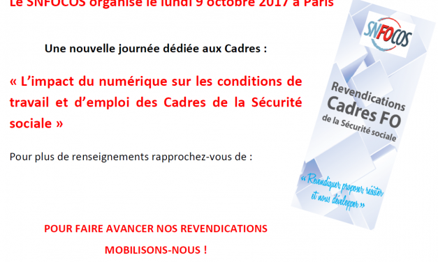 Journée des Cadres SNFOCOS le 9 octobre 2017 : le programme