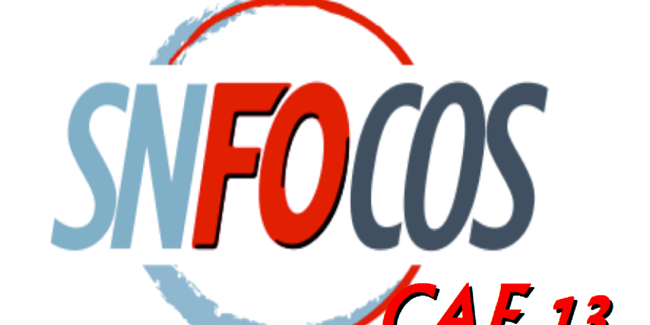 Focus dans les Régions – SNFOCOS CAF 13 : Employés et Cadres en danger