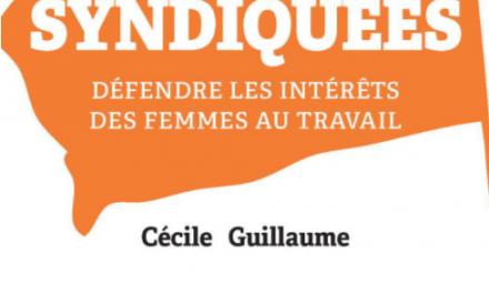 Egalité Femmes – Hommes – Syndicalisation, une féminisation lente